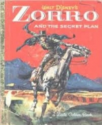<h5>Zorro and the Secret Plan (Zorro; Disney) #D77 (1964)</h5><p>Zorro; Disney; TV; Books</p>