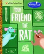 <h5>Your Friend the Rat (2007)</h5><p>Ratatouille; Disney/Pixar; Film</p>