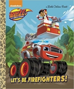 <h5>Let's Be Firefighters (2016)</h5><p>Blaze and the Monster Machines; Nickelodeon; TV</p>