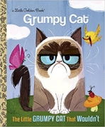 <h5>The Little Grumpy Cat Who Wouldn't (2016)</h5><p>Grumpy Cat; Internet</p>