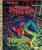 <h5>Trapped by the Green Goblin! (2016)</h5><p>The Amazing Spider-Man; Marvel; Comic</p>