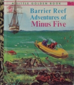 <h5>Barrier Reef Adventures of Minus 5 #454 (1971)</h5><p>Minus 5; TV; Australia-Only Edition</p>