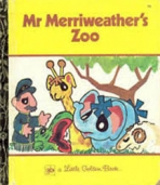 <h5>Mr. Merriweather's Zoo #3A (1975)</h5><p>Australia-Only Title</p>