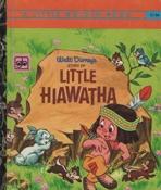 <h5>Story of Little Hiawatha #D134 (1970) - AUSTRALIAN EDITION</h5><p>AKA Hiawatha #D31 (1953) </p>